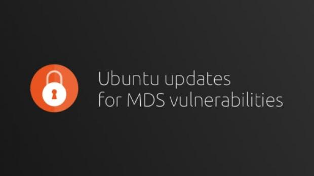 Canonical has released today new updates for all of its supported Ubuntu Linux operating system series to mitigate the recently disclosed Microarchitectural Data Sampling (MDS) security vulnerabilities in Intel CPUs.