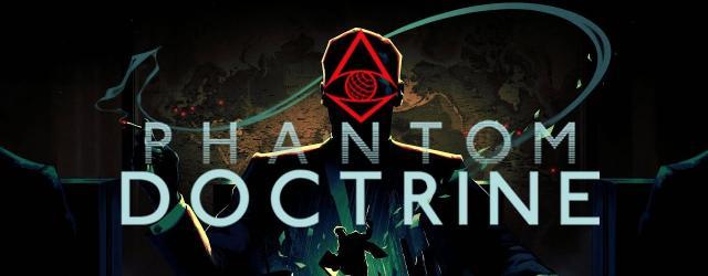 Phantom Doctrine Review (PC)