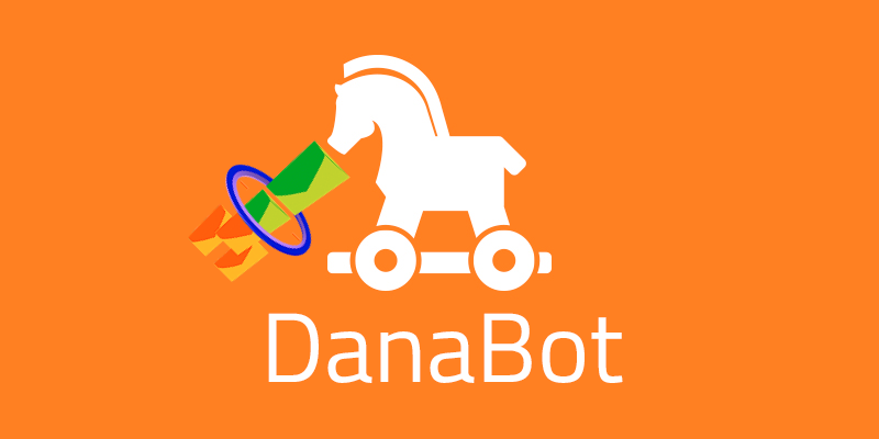 Banking Trojan DanaBot Now Uses Signed Email Spam as