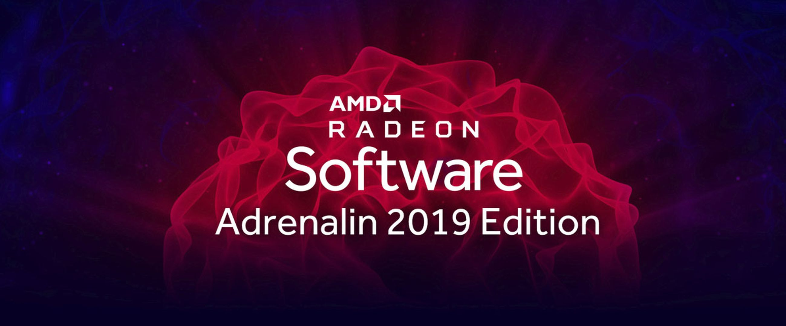 Download AMD's New Radeon Adrenalin 2019 Edition Driver