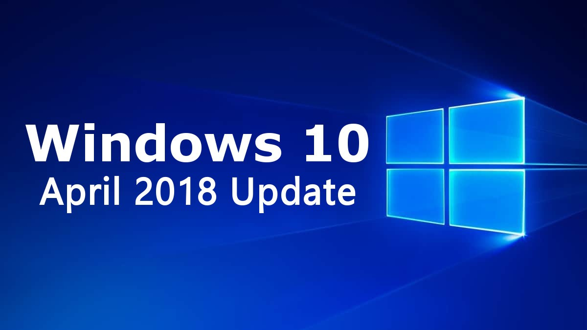 Microsoft Releases Windows 10 April 2018 Update for Dell