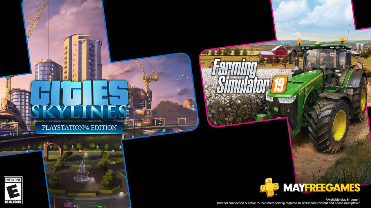 Cities: Skyline and Farming Simulator 19 Free in May with PlayStation Plus