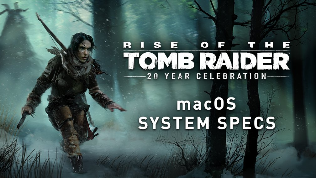 Rise Of The Tomb Raider Will Support Intel Amd Radeon And Nvidia