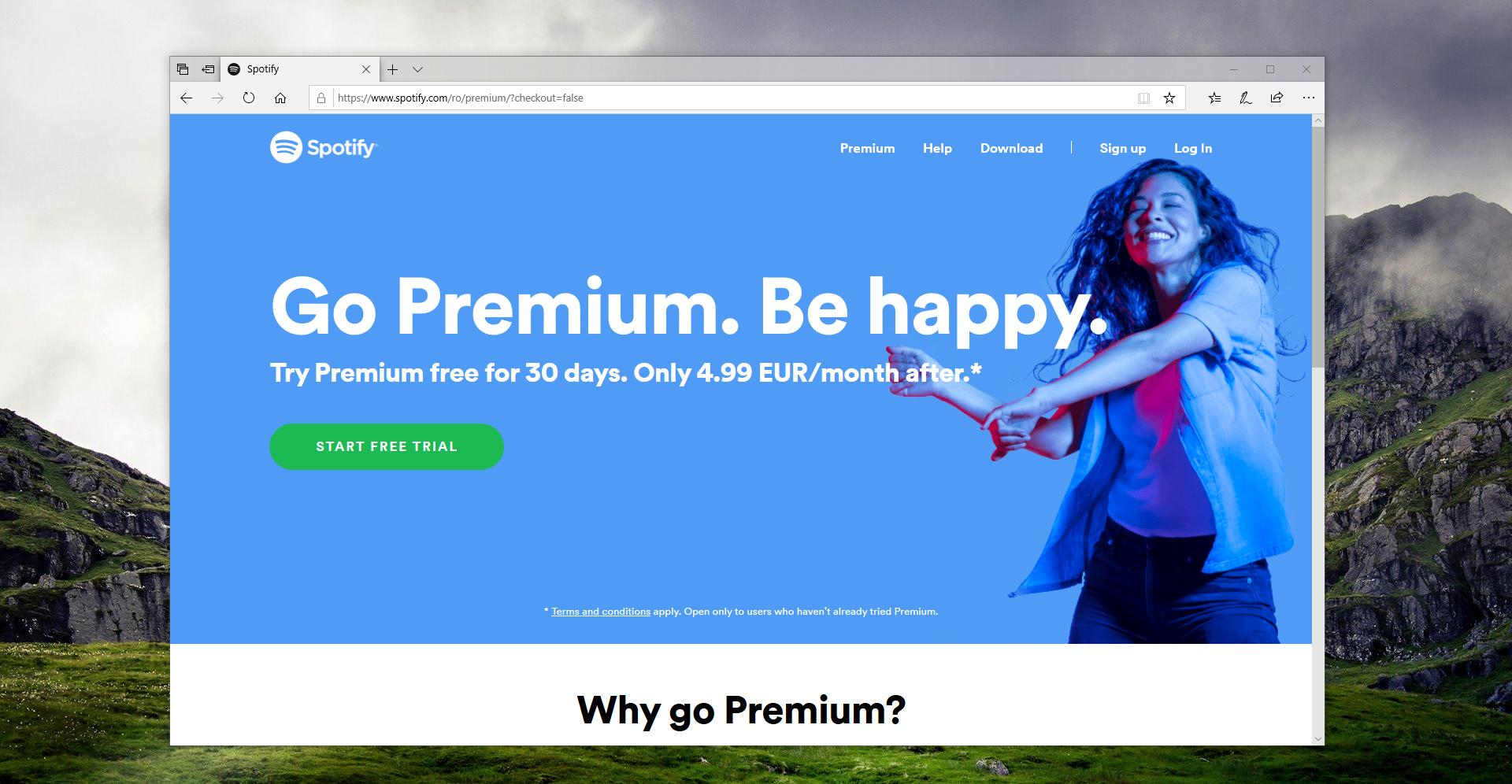 Spotify premium is available with a $9.99 per month fee