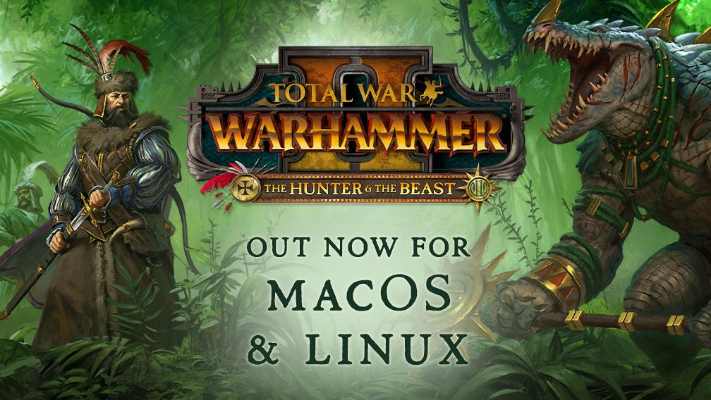 Total War Warhammer Ii The Hunter The Beast Dlc Released For Linux And Mac Choose one of the following: total war warhammer ii the hunter