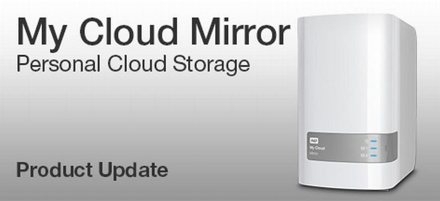 Western Digital My Cloud Mirror And My Cloud Ex2 Receive